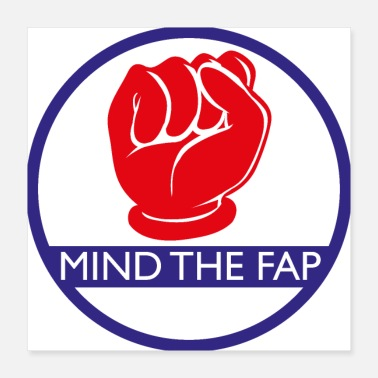 Gegner Mind the fap - Poster