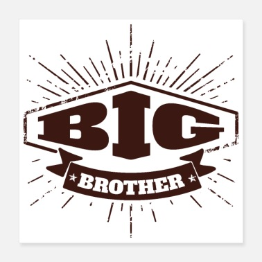 Big Big Brother Big Sister Big Brother Badge - Poster 40x40 cm