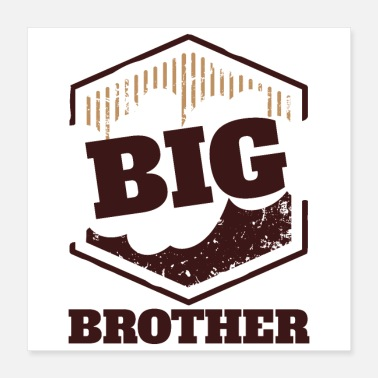 Big Big Brother Big Sister Big Brother BIG Badge - Poster 40x40 cm