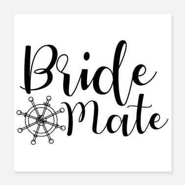 Hen Hen party Shipwheel friend Bride - Poster 40x40 cm