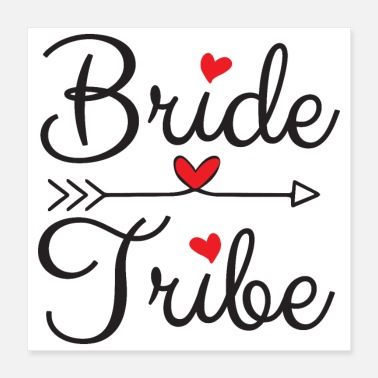 Bachelorette Bachelorette Party Wedding Bride Tribe Hearts - Poster 40x40 cm