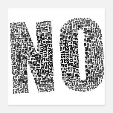 Ja NO = Yes - No means yes! - Poster 40x40 cm