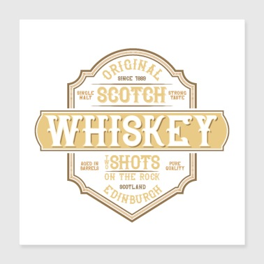 Whiskey Scotch Whiskey Shots Trinkdesign - Poster 40x40 cm