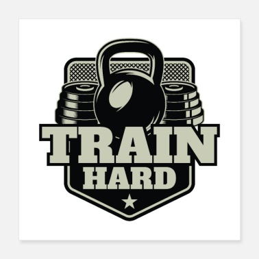 Trainer Train Hard - Poster 40x40 cm