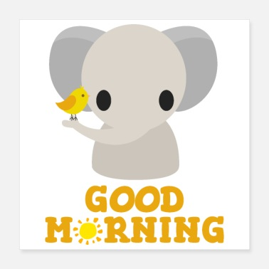 Morgen God morgen - Elephant Bird Sunshine - - Poster