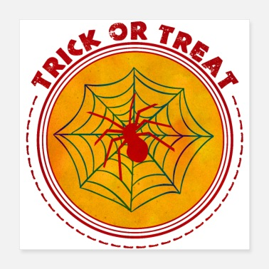 Trick Or Treat Halloween Trick eller Treat Spider - Poster 40x40 cm