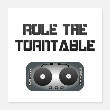 Deejay Rule the Turntable - blackwhite - Poster