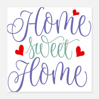 Homme HOME SWEET HOME - Poster 40 x 40 cm