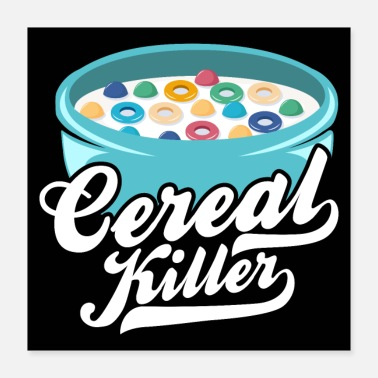 Milk Cereal Killer - Breakfast Milk Cereal Cereal - Poster 40x40 cm