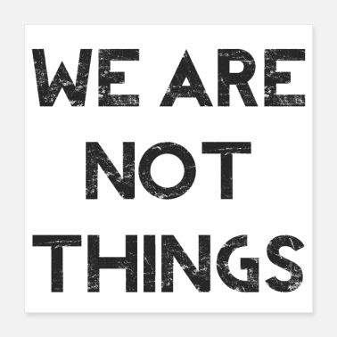 Feminist We Are Not Things - Feminist - Poster 40x40 cm