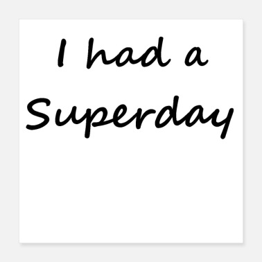 Get Rich I had a superday - Poster