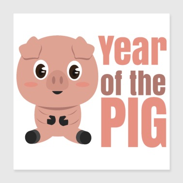 Year Of Birth Chinese zodiac year of the pig - Poster 40x40 cm