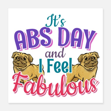 Super Tof Pug Hondenliefhebster Core Fitness Workout Abs Gym - Poster 40x40 cm