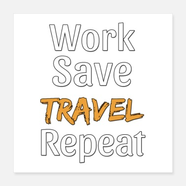 Road Trip Work Save Travel Repeat Gift - Cool Broke - Poster 40x40 cm