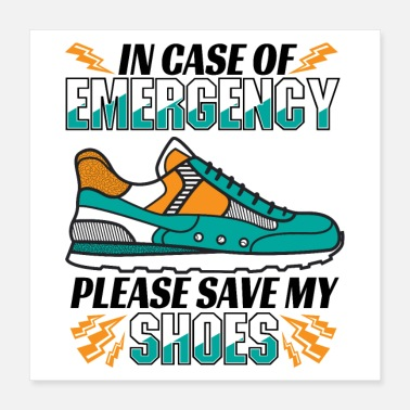 10k Running Save My Shoes Quote - Funny Runner Gift - Poster