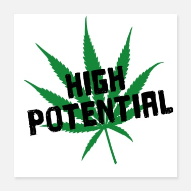 Karriere High Potential Weed Pun Wortspiel - Poster 40x40 cm