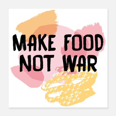 Penseel Make Food Not War - Poster 40x40 cm