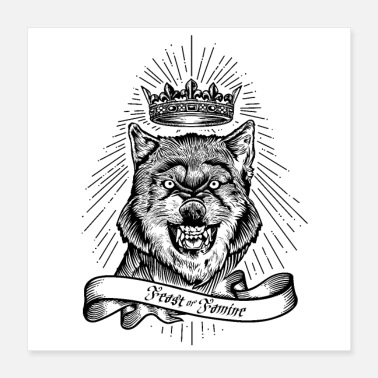 Hunger Feast Or Hunger Crowned Wolf - Poster