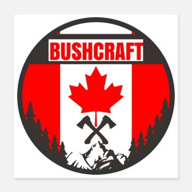 Wilderness Bushcraft Canada Flag Axes - Gift idea - Poster 40x40 cm