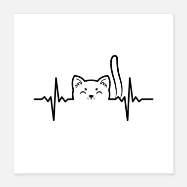 Humour Cat heartbeat - Poster 40x40 cm