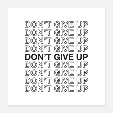 Motivational Do not Give Up - Motivational Quote - Poster