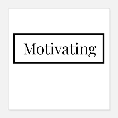Motivation English - Motivating - Poster 40x40 cm