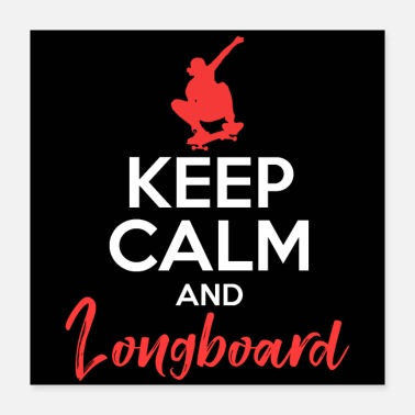 Calm CALM AND LONGBOARD - Poster