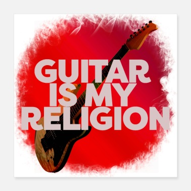 Instrument Guitar Is My Religion - Poster