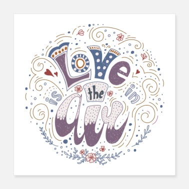 love is in the air colored on light - Poster 40 x 40 cm