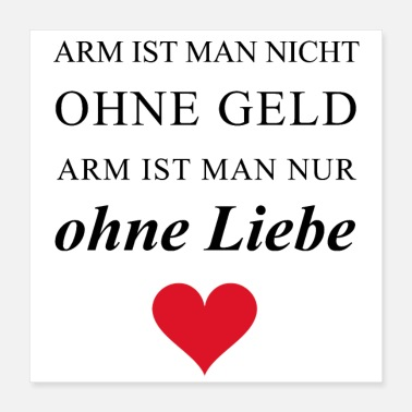 Arme ARM IST MAN ohne Liebe - Poster