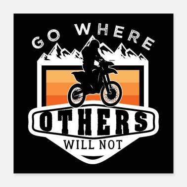 Enduro Motocross Go Where Others Will Not Enduro - Poster
