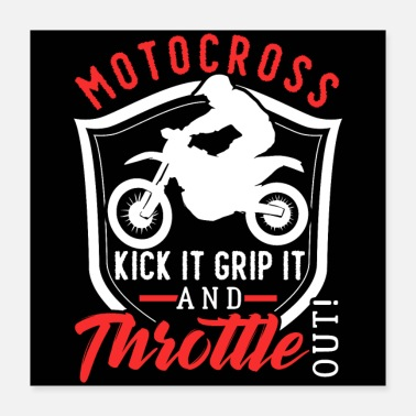 Kicker Motocross Kick It Grip It Throttle Out - Poster