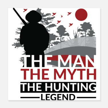 Hunting Cool New Premium Hunting Design - Poster
