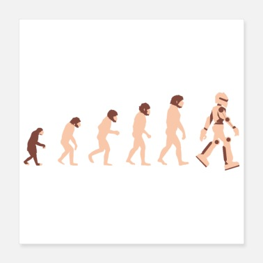 Homo Sapien Theory of Evolution Robot Future - Gift Idea - Poster
