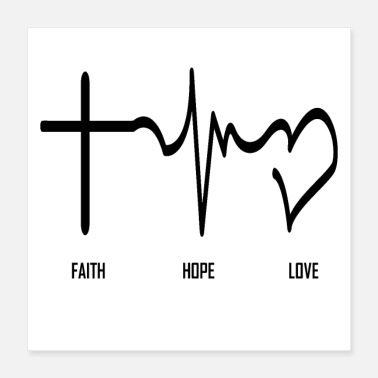 Religious Faith, hope, love, faith, hope, love, god - Poster
