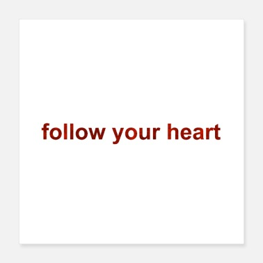 Grungy Follow Your Heart | grungy red - Poster