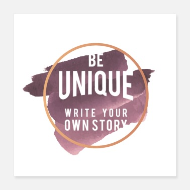 Writing Be unique write your own story - Poster