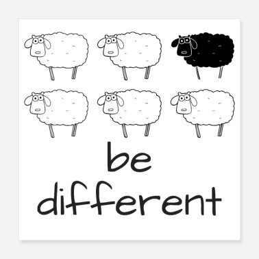 Be Different Be different - a black sheep - Poster