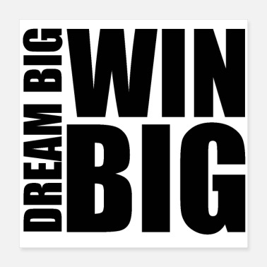 Hebend Dream Big Win Big - Poster