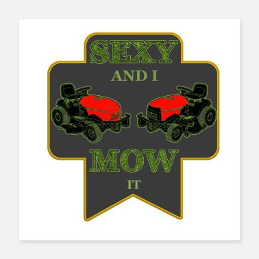 Lawn Lawn Mowing is Sexy - Poster