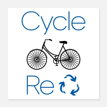 Recycling Cycle and Recycle Environmental Biking Gift - Poster