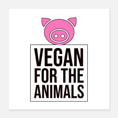 Animals vegan for the animals - Poster