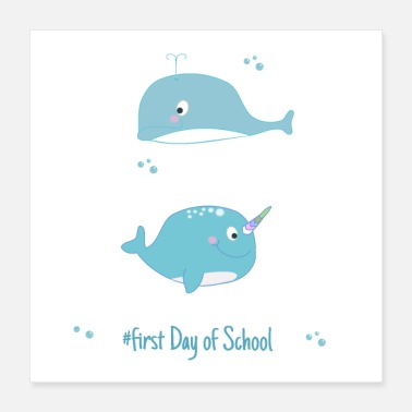School narwal and dolphine - first day of School - Poster