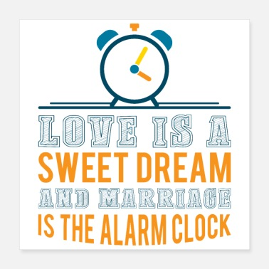 Alarm Clock Wedding as an alarm clock from the sweet dream of love - Poster