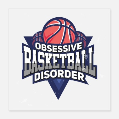 Obsession Obsessive basketball disorder - Poster
