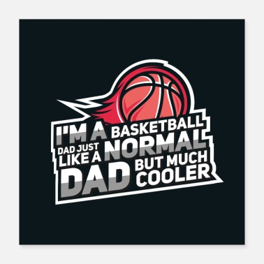 Dribbling Basketball dad - Poster