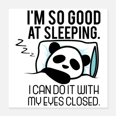 Late Risers Panda master chilling in sleeping bed sleepyhead - Poster