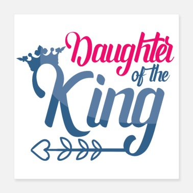 Daughter Daughter of the king! - Poster