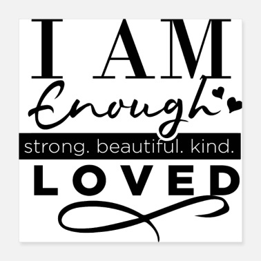 Girlie IAM GENOEG-strong.beautiful.kind- LOVED - Poster