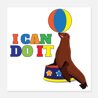 Robes Motivational Sayings I Can Do It Robes Ball - Poster